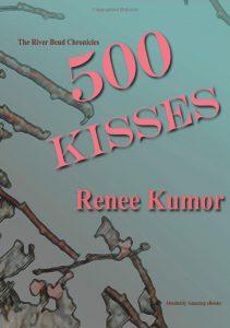 500 Kisses by Renee Kumor