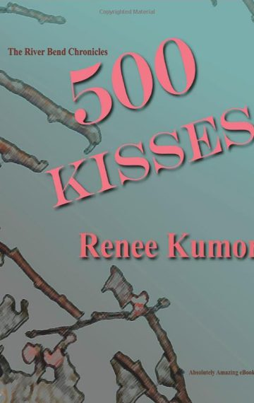 500 Kisses by Renee Kumor