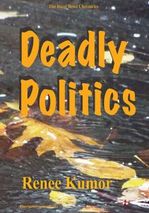 Deadly Politics by Renee Kumor