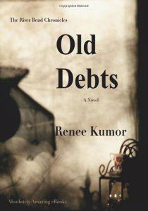 Old Debts by Renee Kumor
