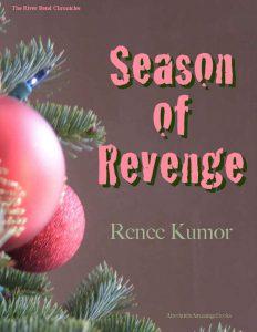 Season of Revenge by Renee Kumor