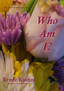 Who Am I by Renee Kumor